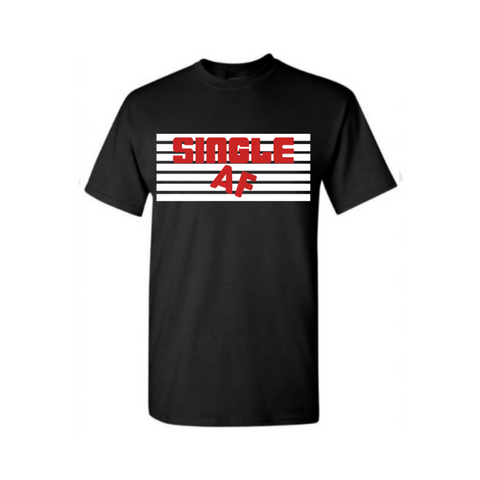 Single AF Shirt | Living Single Shirt - Black t shirt with white and red text - MoKa Queenz
