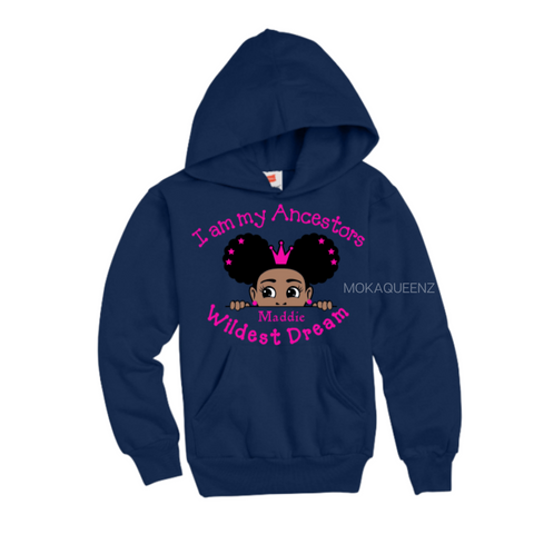 Ancestors Wildest Dream Girls Hoodie