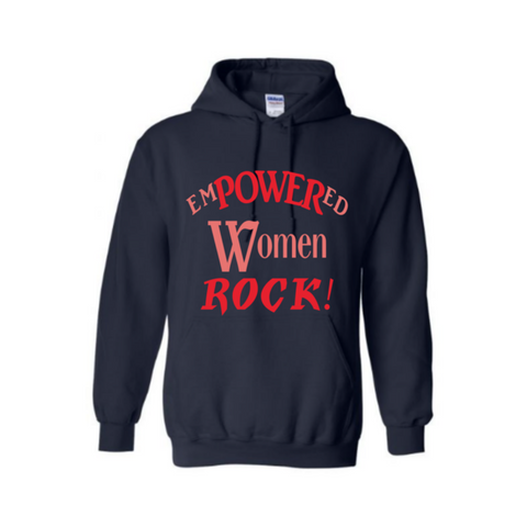 Empowered Sweatshirt - Empowered Women Rock hoodie - Navy blue sweatshirt with Red and coral text- MoKa Queenz
