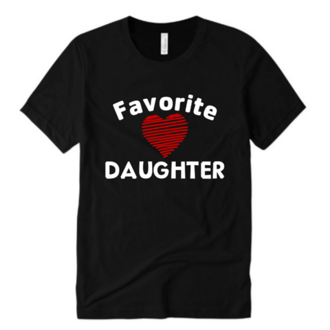 Favorite Daughter Shirt - Black T-shirt with red and white text - Moka Queenz