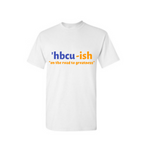 HBCU Shirt - HBCU-ish T Shirt - White t shirt with Royal blue and Yellow text