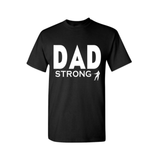 Dad STRONG Shirt | Dad Shirt | Black T shirt with White text - MoKa Queenz