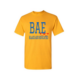 BAE Shirt - BAE Black and Educated shirt - Yellow t shirt with Royal blue and red text - MoKa Queenz