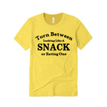 Workout T-Shirt | Torn Between looking like a snack and eating one - Yellow T shirt with Black text - Moka Queenz