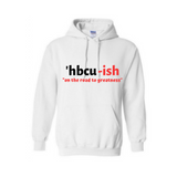 HBCU Sweatshirt - HBCU-ish Hoodie -White hoodie with black and Red text - MoKa Queenz