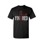 It is Finished! Christian T Shirt - Black T Shirt with red and white text - Moka Queenz