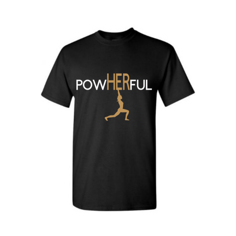 PowHERful Shirt -Women's Empowerment shirt - -Black t shirt with white and Gold print - MoKa Queenz