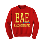 BAE Black and Educated Sweatshirt - Red sweatshirt with Yellow and Royal blue Text - MoKa Queenz