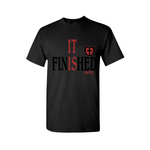It is Finished! Christian T Shirt - Black T Shirt with red and black text - Moka Queenz