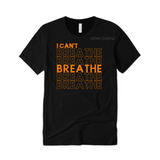 I Can't Breathe Shirt | Black T-Shirt with Orange Text
