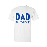 Dad STRONG Shirt | Dad Shirt | White T shirt with Royal Blue text - MoKa Queenz