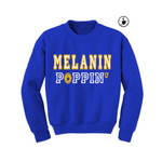 Melanin Poppin Sweatshirt - Royal Blue sweatshirt with yellow and white text - MoKa Queenz