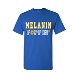 Melanin Poppin T-Shirt - Royal Blue t shirt with Yellow and White text - MoKa Queenz