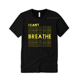 I Can't Breathe Shirt | Black T-Shirt with Yellow Text