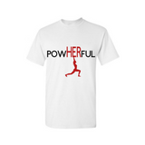 PowHERful Shirt -Women's Empowerment shirt - -White t shirt with black and red print - MoKa Queenz