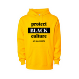 Black Culture Sweatshirt | Protect Black Culture Hoodie - Yellow hoodie sweatshirt with black and white text  - Moka Queenz