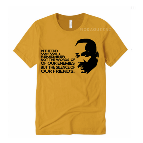 Black History Shirt | MLK Quote T Shirt |  Mustard Yellow T shirt with Black MLK Picture and  text