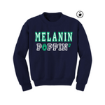 Melanin Poppin Sweatshirt - Navy Blue sweatshirt with green and white text - MoKa Queenz