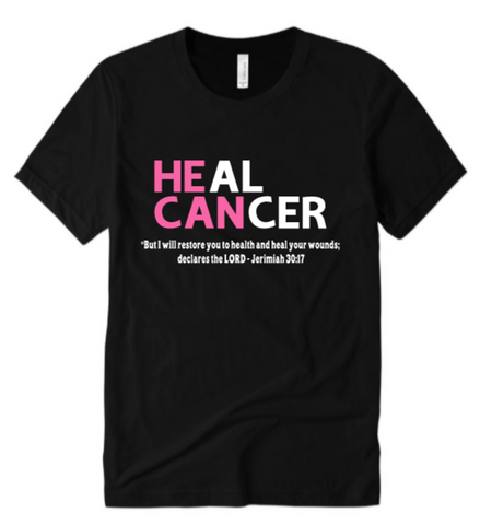 He Can Heal Cancer Shirt - Breast Cancer Shirts | BLACK T shirt with WHITE and pink text- MoKa Queenz