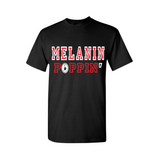 Melanin Poppin T-Shirt - Black t shirt with Red and White text - MoKa Queenz