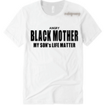 Boy Mom Shirt  | Angry Black Mother T-Shirt | white t-shirt with black text