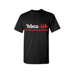 HBCU Shirt - HBCU-ish T Shirt - Black t shirt with Red and White text