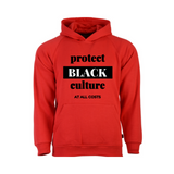 Black Culture Sweatshirt | Protect Black Culture Hoodie - Red hoodie sweatshirt with black and white text  - Moka Queenz