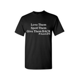Aunt T-Shirts - Spoil Them - Black t-shirt with White text - MoKa Queenz