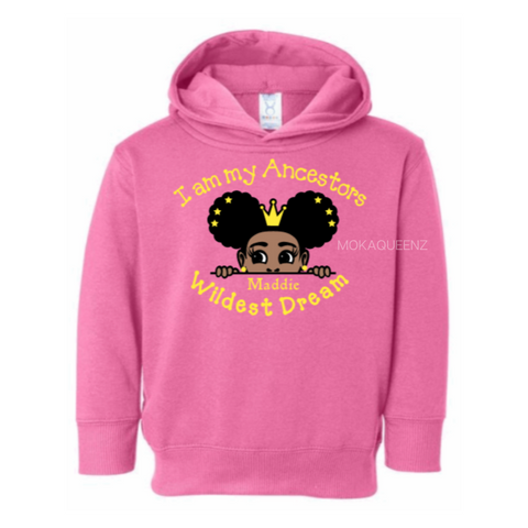 Ancestors Wildest Dream Toddler Girls Hoodie