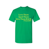 Aunt  T-Shirts - Spoil Them - Green t-shirt with yellow text - MoKa Queenz