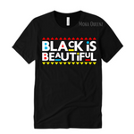 My Black is Beautiful T-Shirt | Black t shirt with white, red, blue and yellow text