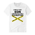 Prayer for My Son | Boy Mom Shirt | White T-shirt with Black and yellow text