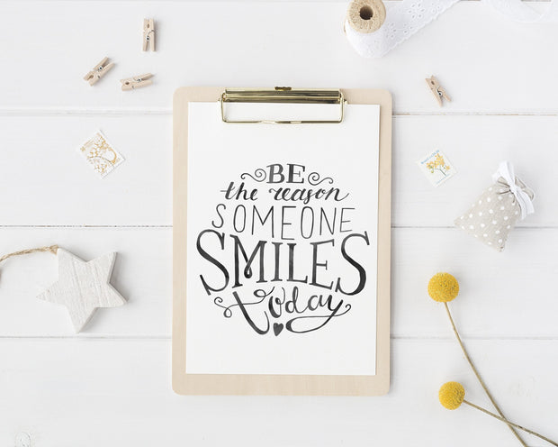 Be The Reason Someone Smiles Today | Femspirational Wall Art | Digital Print - Femallay