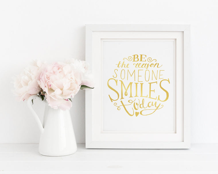 Be The Reason Someone Smiles Today | Femspirational Wall Art | Digital Print