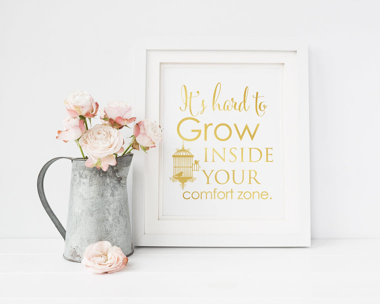 It's Hard To Grow Inside Your Comfort Zone | Femspirational Wall Art | Digital Print - Femallay