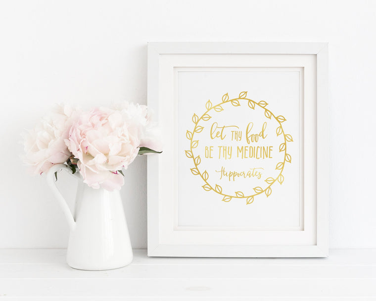 Let Thy Food Be Thy Medicine | Femspirational Wall Art | Digital Print - Femallay