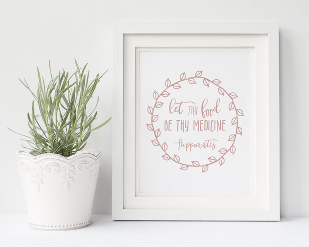Let Thy Food Be Thy Medicine by Hippocrates | Free Printable Quote | Digital Wall Art
