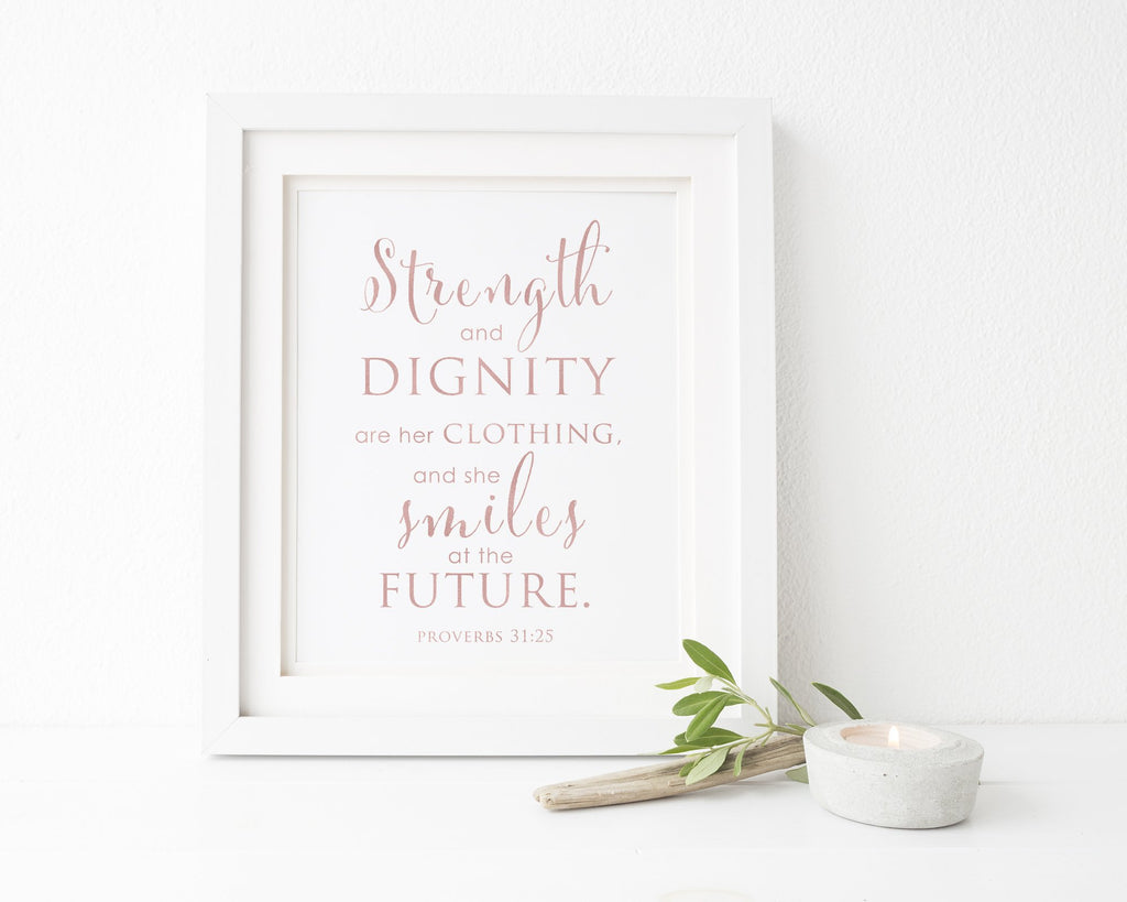 Proverbs 31:25 Strength and Dignity | Femspirational Wall Art | Digital Print - Femallay