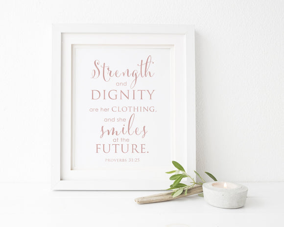 Proverbs 31:25 Strength and Dignity | Femspirational Wall Art | Digital Print