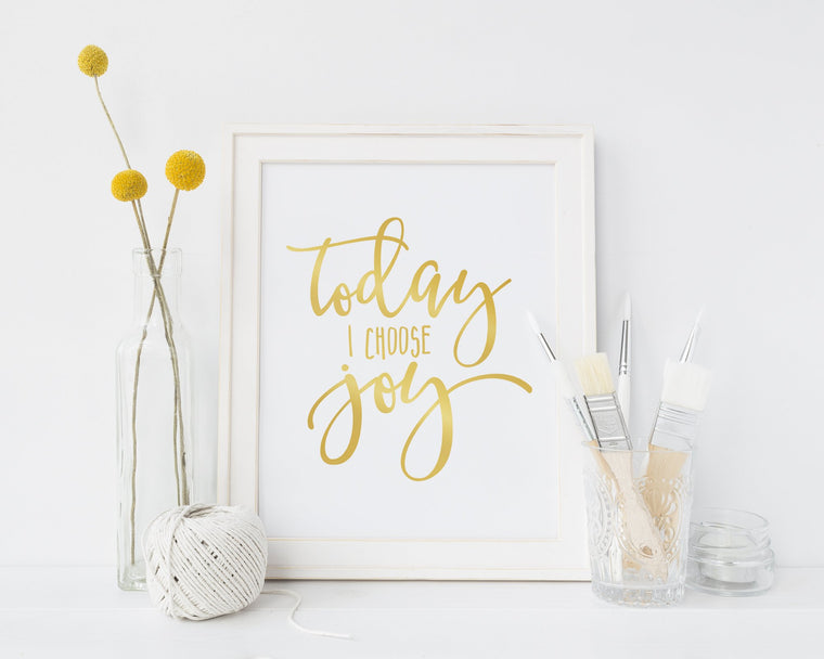Today I Choose Joy | Femspirational Wall Art | Digital Print - Femallay