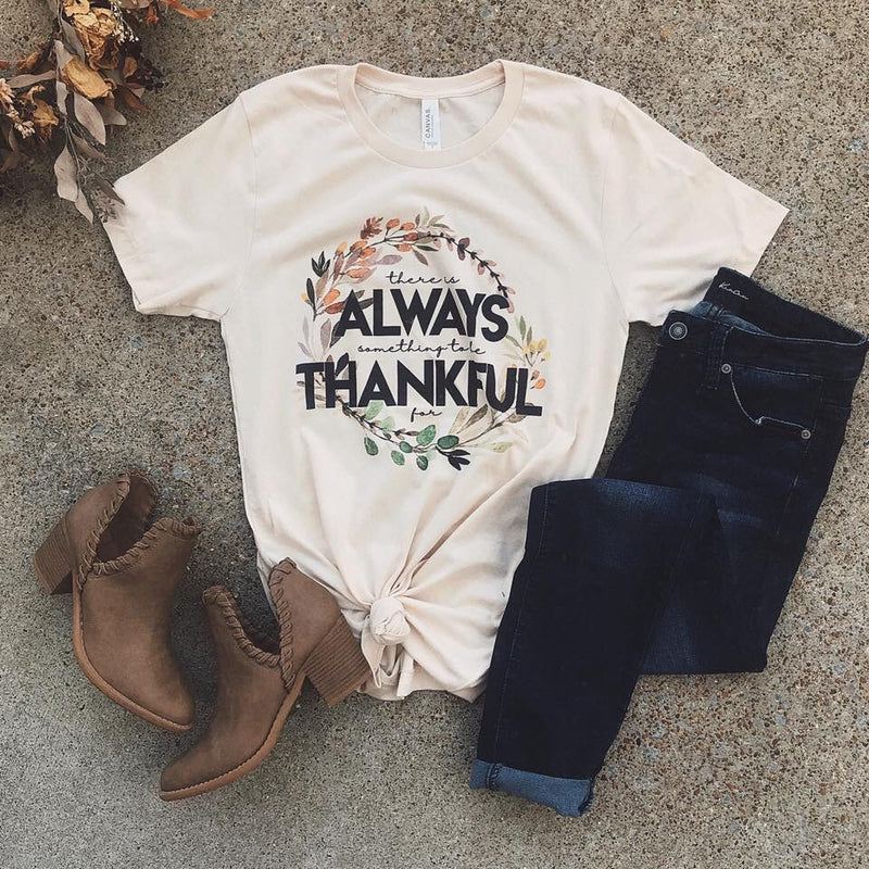 Always Thankful Tee