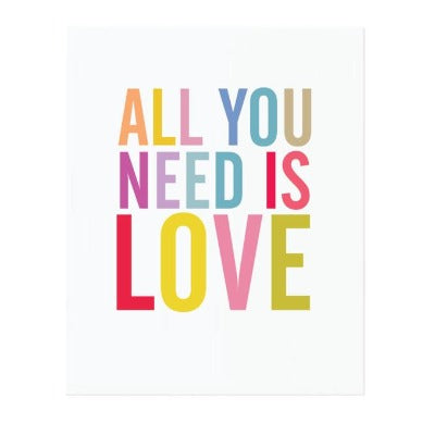 ALL YOU NEED IS LOVE, ART PRINT