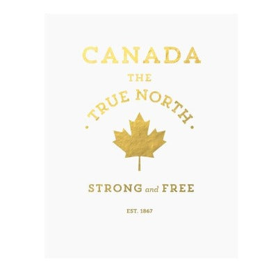 CANADA - TRUE NORTH, ART PRINT