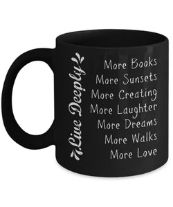 Mug - Live Deeply Quote Mug, 2 Sizes