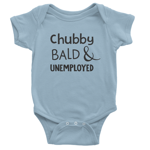 Chubby Bald Unemployed Onesie