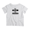 My Body My Choice Shirt