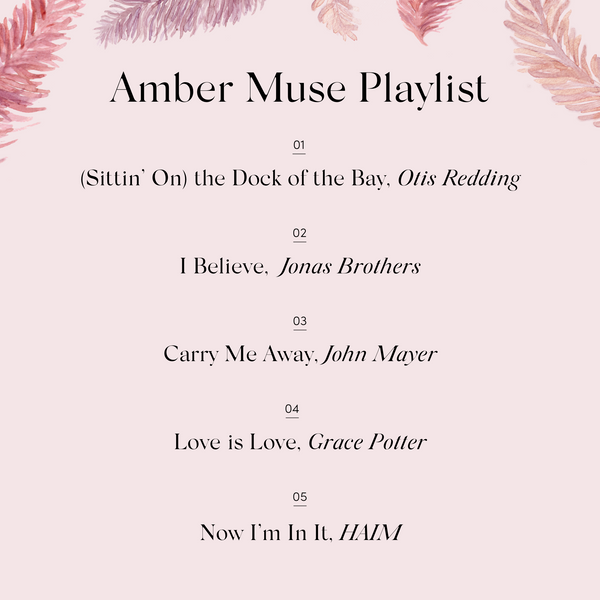 Our Amber Muse Playlist