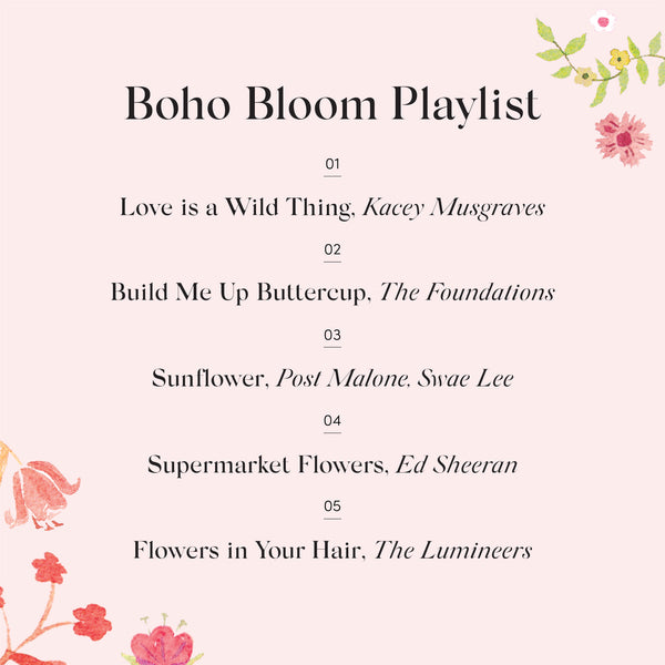 Our Boho Bloom Playlist