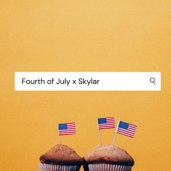 Fourth of July x Skylar