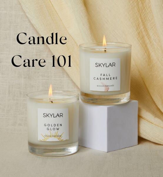 Candle Care 101 - 5 ways to care for your candle
